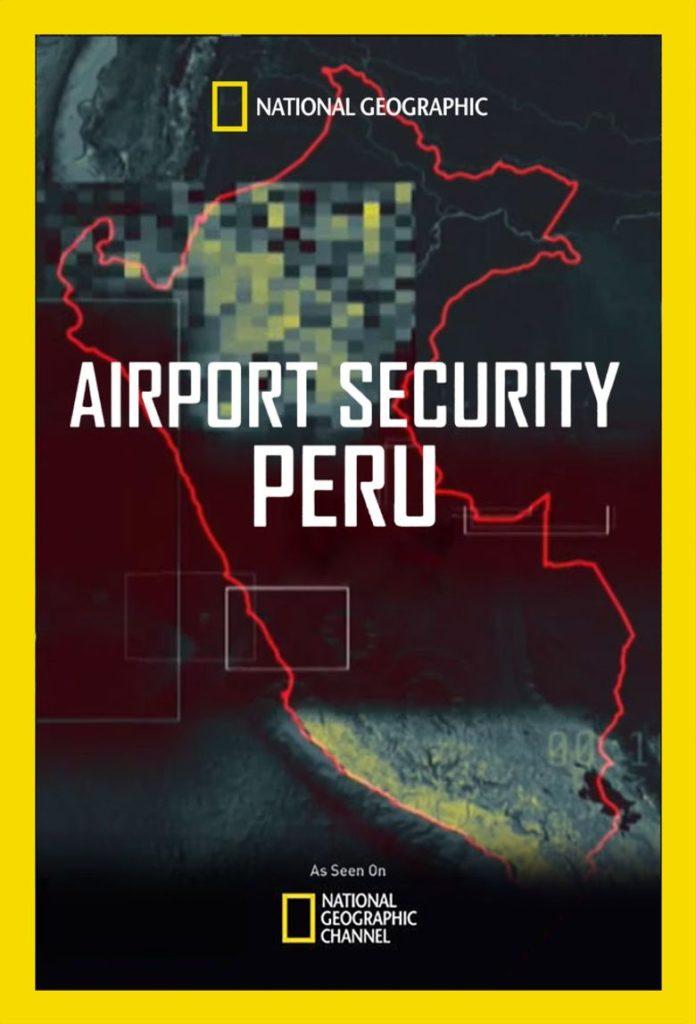 Служба безопасности аэропорта: Перу